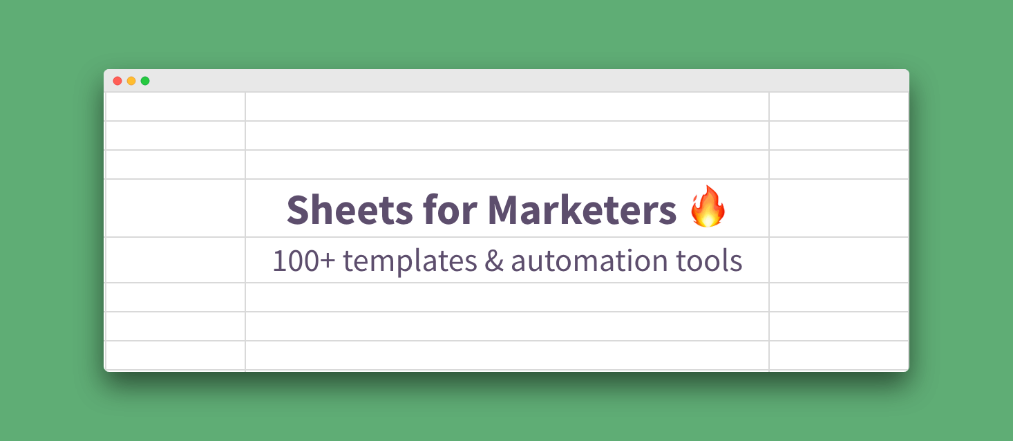 100+ Google Sheets Templates & Automation Tools for Marketers
