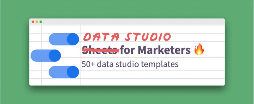 50+ Data Studio Templates