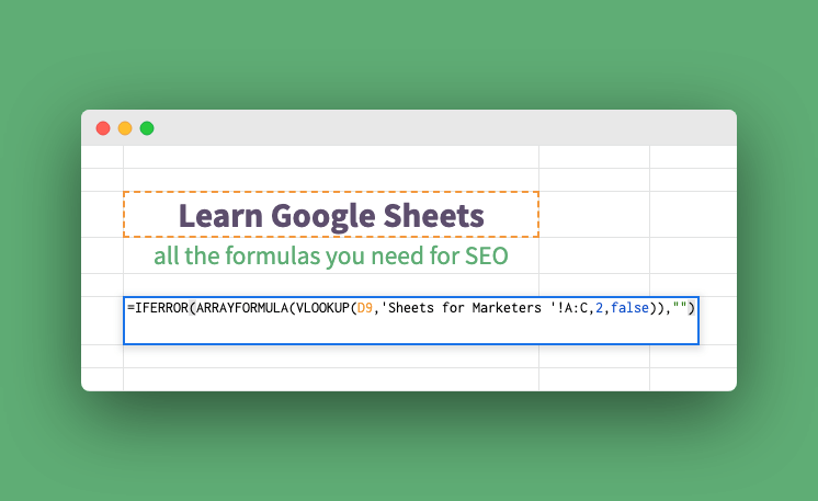 Learn Google Sheets // Sheets for Marketers